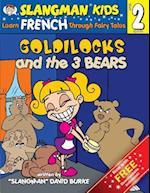 Goldilocks and the Three Bears (Level 2)