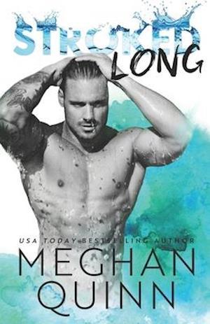 Bog, paperback Stroked Long af Meghan Quinn