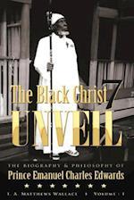 The Black Christ 7 Unveil
