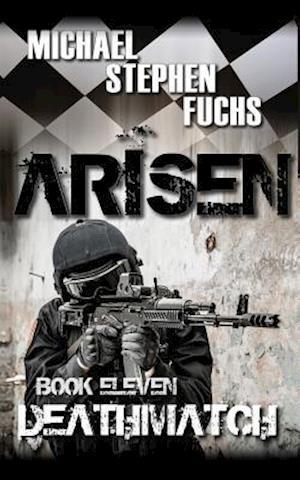 Bog, paperback Arisen, Book Eleven - Deathmatch af Michael Stephen Fuchs