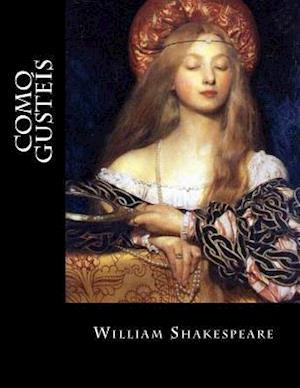 Bog, paperback Como Gusteis af William Shakespeare