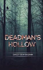 Deadman's Hollow af Oakley Dean Baldwin, Doris Gail Baldwin