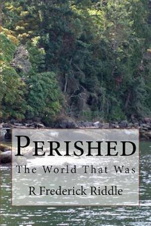 Bog, paperback Perished af R. Frederick Riddle
