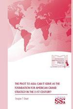 The Pivot to Asia af Douglas T. Stuart