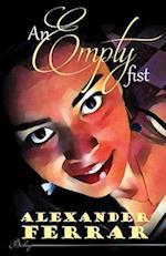 An Empty Fist