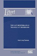 The East Mediterranean Triangle at the Crossroads af Jean-Loup Samaan