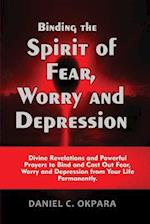 Binding the Spirit of Fear, Worry and Depression af Daniel C. Okpara