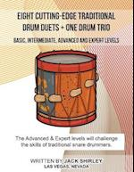 Eight Cutting-Edge Traditional Drum Duets + One Drum Trio