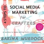 4 Steps to Social Media Marketing for Crafters