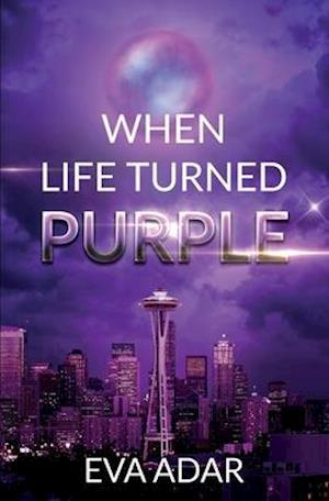 Bog, paperback When Life Turned Purple af Eva Adar