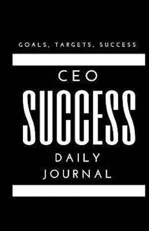 Bog, paperback CEO Success Daily Journal af Jenn Foster, Melanie Johnson