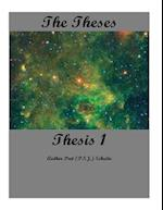 The Theses Thesis 1