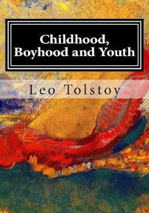 Bog, paperback Childhood, Boyhood and Youth af Leo Tolstoy