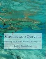 Shivers and Quivers