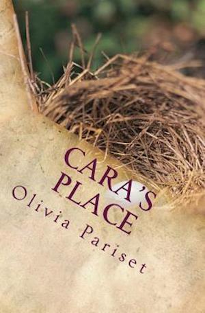 Bog, paperback Cara's Place af Olivia G. Pariset