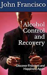 Alcohol Control and Recovery af John Francisco