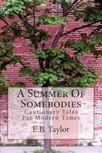 A Summer of Somebodies af E. B. Taylor