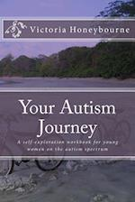 Your Autism Journey af Victoria Honeybourne