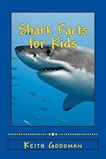 Shark Facts for Kids af Keith Goodman