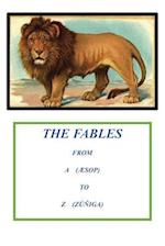 Fables from A to Z (from Aesop to Zuniga)