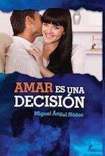 Amar Es Una Decision af Dr Miguel Angel Nunez
