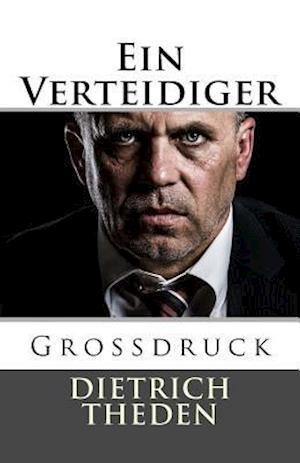 Bog, paperback Ein Verteidiger - Grossdruck af Dietrich Theden