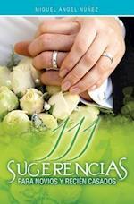 111 Sugerencias Para Novios y Recien Casados af Dr Miguel Angel Nunez