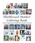 The Blessed Mother Coloring Book af Donald S. Castro