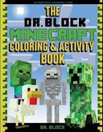 The Dr. Block Minecraft Coloring & Activity Book