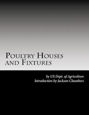 Bog, paperback Poultry Houses and Fixtures af Us Dept of Agriculture