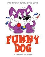 Funny Dog Coloring Book - Vol.2