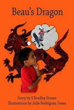Beau's Dragon af S. Bradley Stoner
