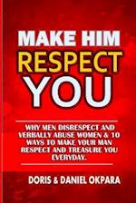 Make Him Respect You af Daniel C. Okpara