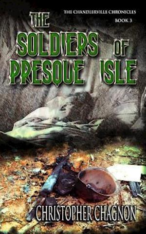 Bog, paperback The Soldiers of Presque Isle af Christopher Chagnon