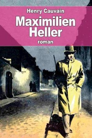 Bog, paperback Maximilien Heller af Henry Cauvain
