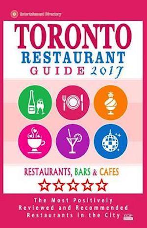 Toronto Restaurant Guide 2017