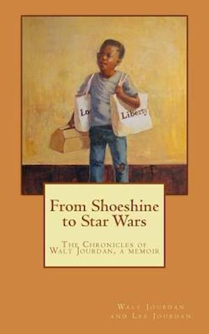 Bog, paperback From Shoeshine to Star Wars af Walt, . Lee Jourdan