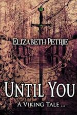 Until You... af Elizabeth Petrie