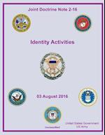 Joint Doctrine Note 2-16 Identity Activities 03 August 2016