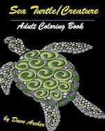 Sea Turtles & Creature