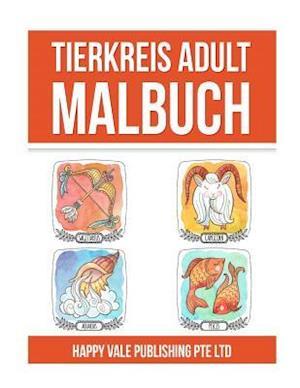 Bog, paperback Tierkreis Adult Malbuch af Happy Vale Publishing Pte Ltd