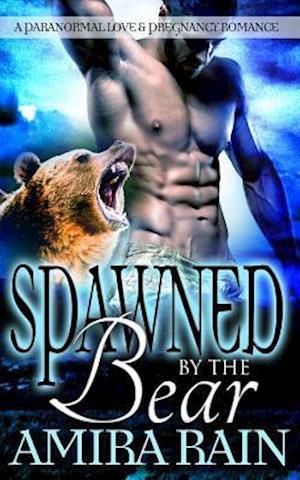 Bog, paperback Spawned by the Bear af Amira Rain