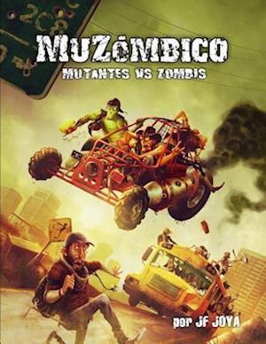 Bog, paperback Muzombico, Mutantes Vs Zombis af J. F. Joya