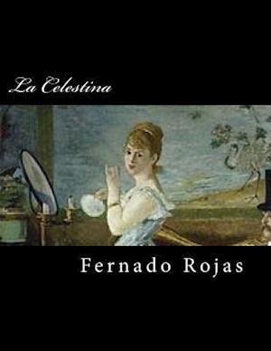 Bog, paperback La Celestina (Spanish Edition) (Special Edition) af Fernado Rojas