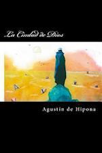 La Ciudad de Dios (Spanish Edition) af Agustin De Hipona
