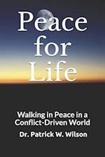 Peace for Life af Dr Patrick W. Wilson