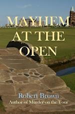 Mayhem at the Open