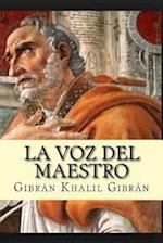 La Voz del Maestro (Spanish Edition)