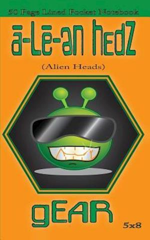 Bog, paperback A-Le-En Hedz (Alien Heads) Gear 50 Page Lined Pocket Notebook af A-Le-En Hedz Gear