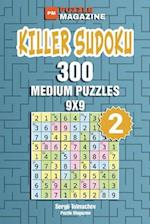 Killer Sudoku - 300 Medium Puzzles 9x9 (Volume 2)